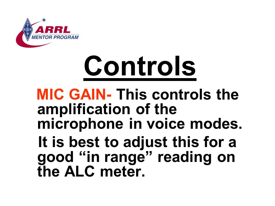 Controls MIC GAIN- This controls the amplification of the microphone in voice modes.