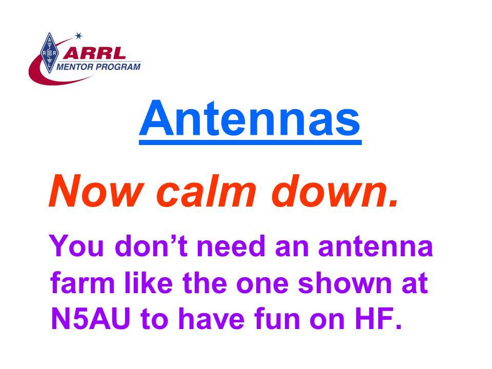 Antennas Now calm down.