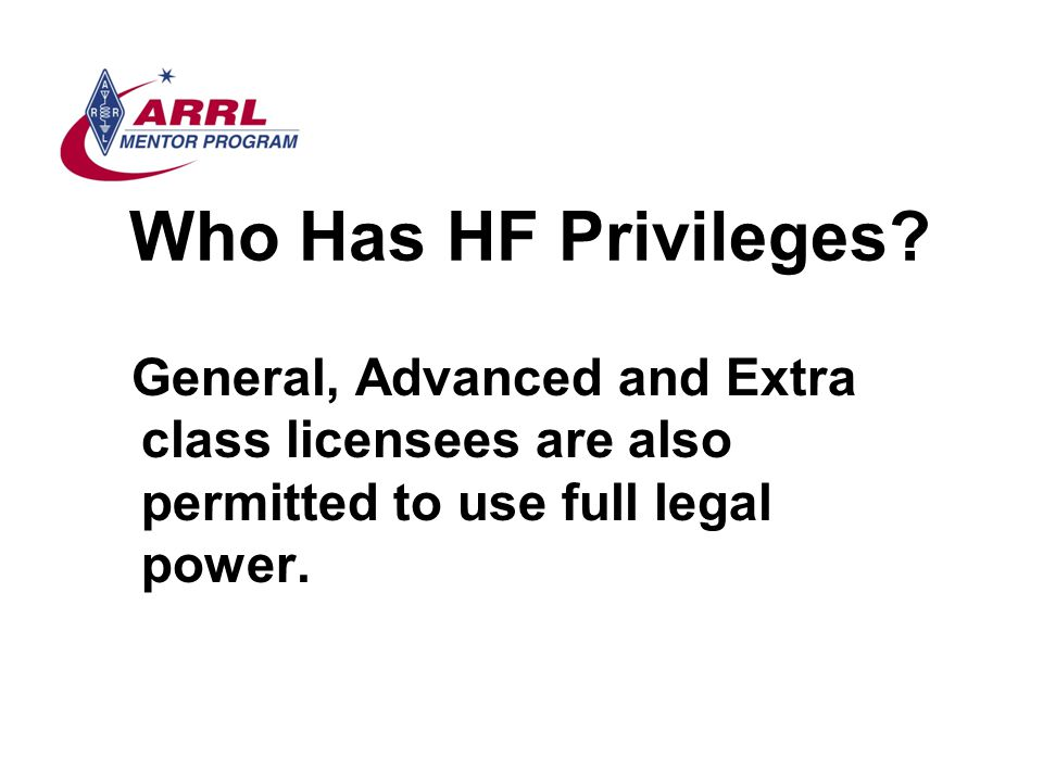 Who Has HF Privileges.