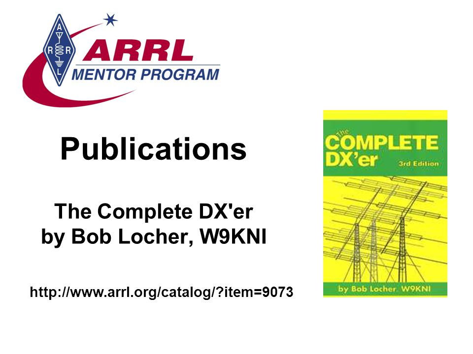 Publications The Complete DX er by Bob Locher, W9KNI