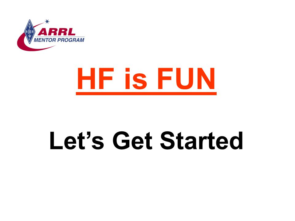 HF is FUN Let's Get Started