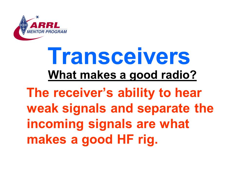 Transceivers What makes a good radio