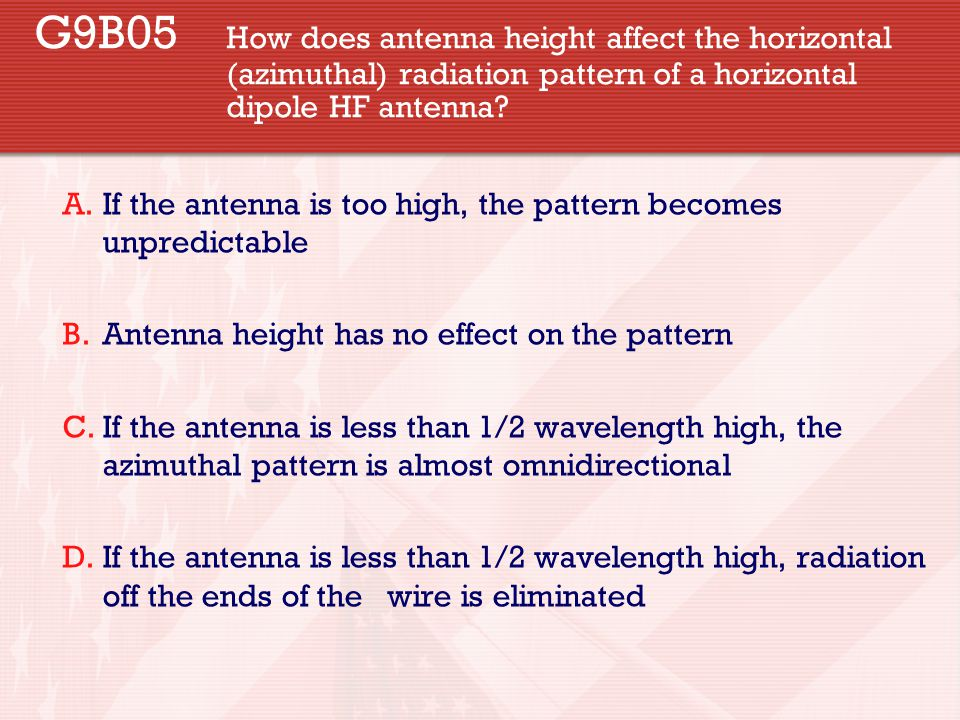 G9B05. How does antenna height affect the horizontal