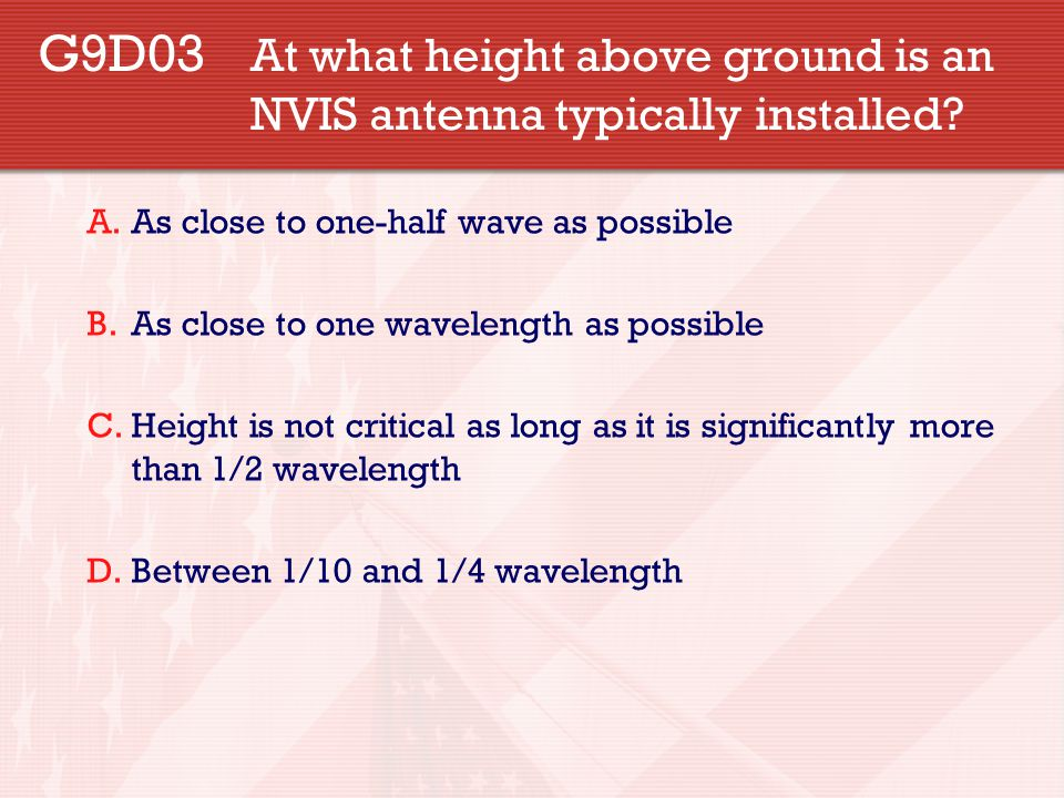G9D03. At what height above ground is an