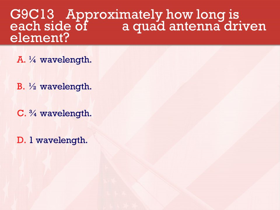 G9C13. Approximately how long is each side of