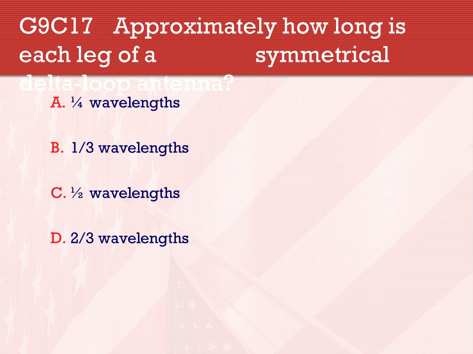 G9C17. Approximately how long is each leg of a