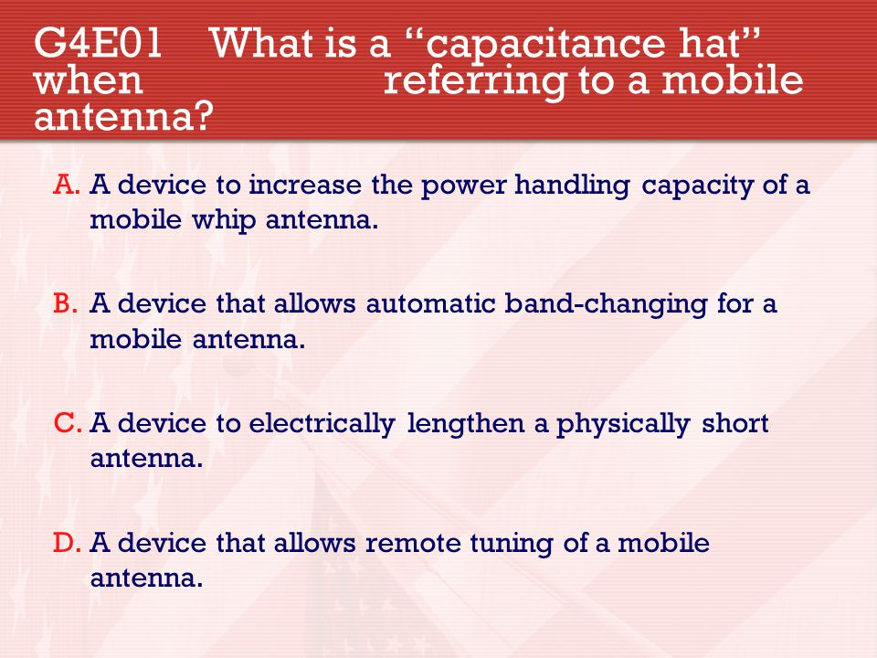 G4E01 What is a capacitance hat when referring to a mobile antenna