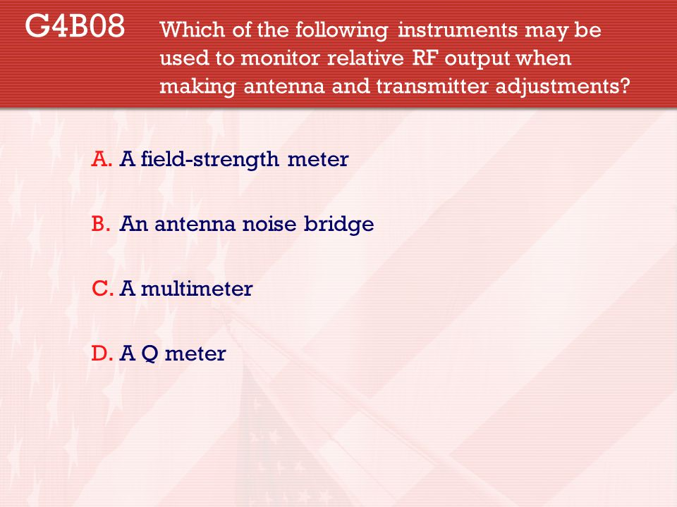 G4B08. Which of the following instruments may be