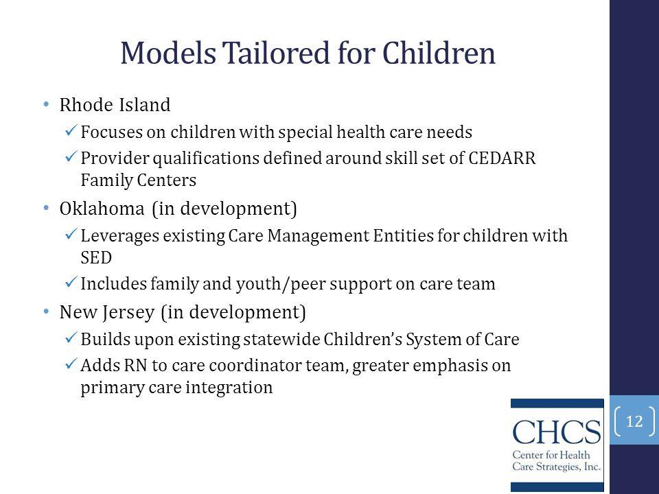 Models Tailored for Children