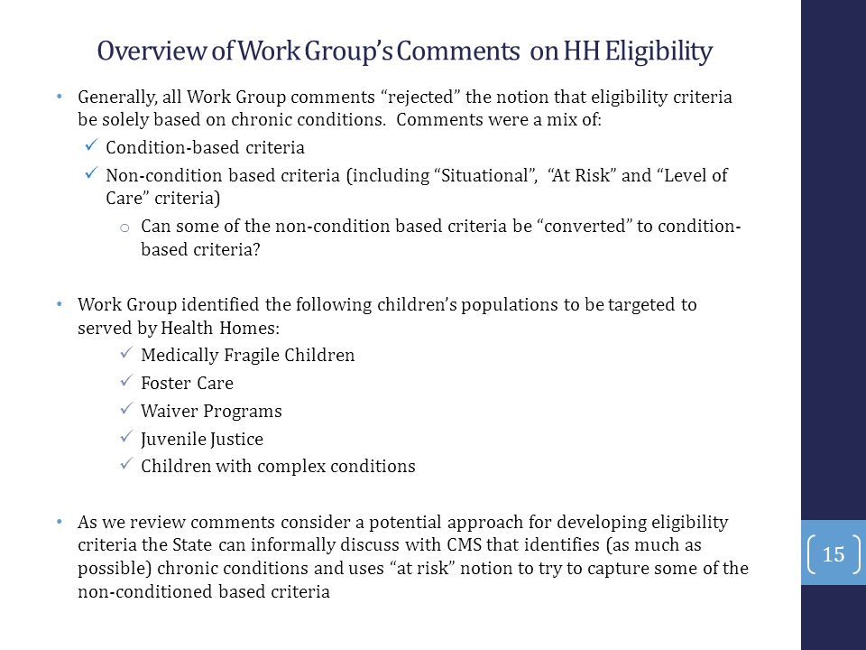 Overview of Work Group's Comments on HH Eligibility