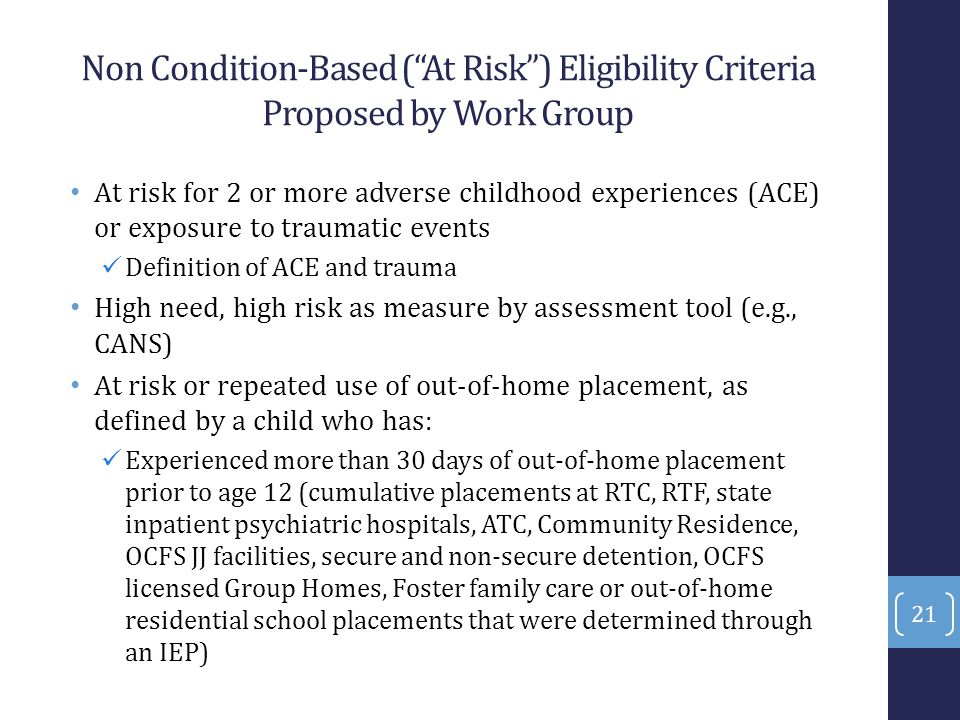Non Condition-Based ( At Risk ) Eligibility Criteria Proposed by Work Group