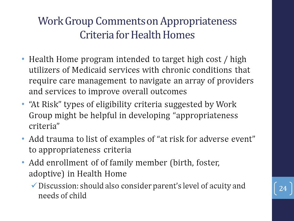 Work Group Comments on Appropriateness Criteria for Health Homes