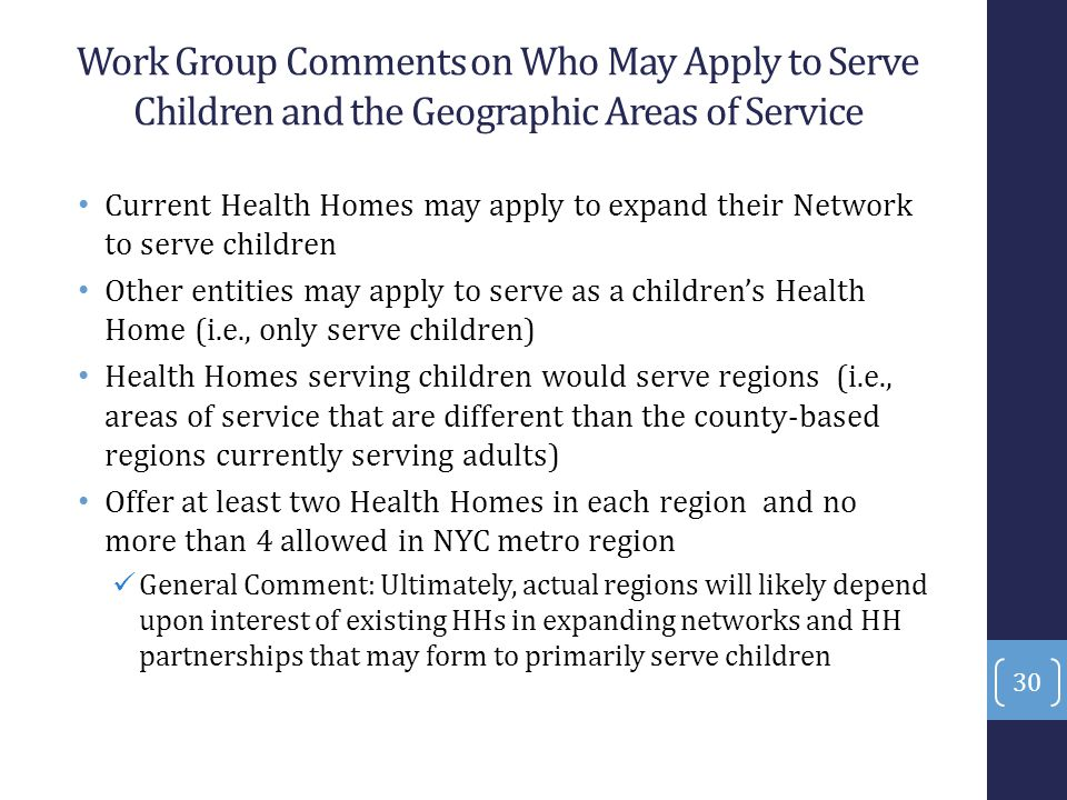 Work Group Comments on Who May Apply to Serve Children and the Geographic Areas of Service