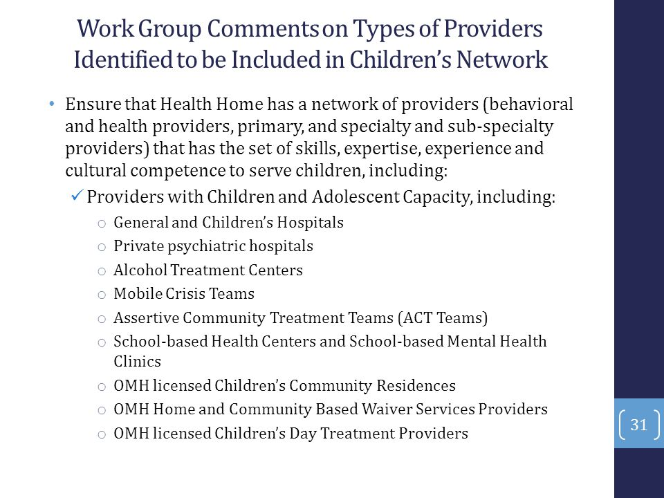 Work Group Comments on Types of Providers Identified to be Included in Children's Network