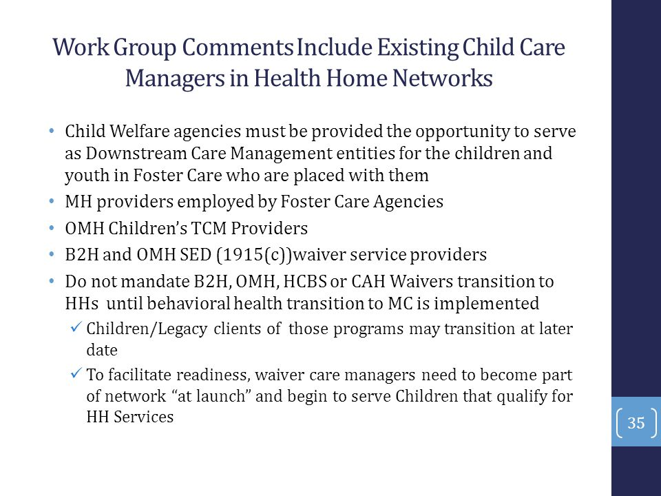 Work Group Comments Include Existing Child Care Managers in Health Home Networks