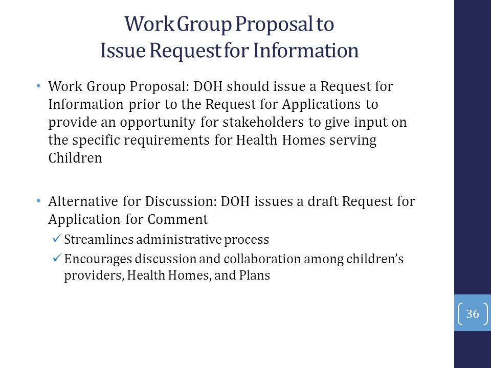 Work Group Proposal to Issue Request for Information