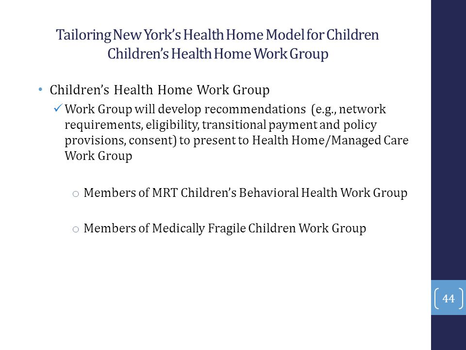 Tailoring New York's Health Home Model for Children Children's Health Home Work Group