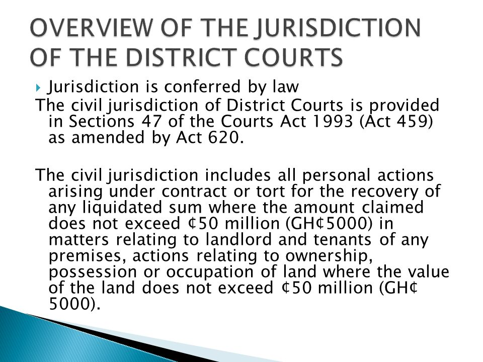 OVERVIEW OF THE JURISDICTION OF THE DISTRICT COURTS