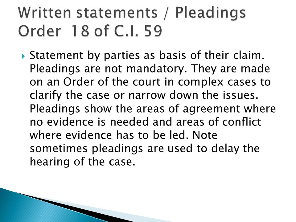 Written statements / Pleadings Order 18 of C.I. 59