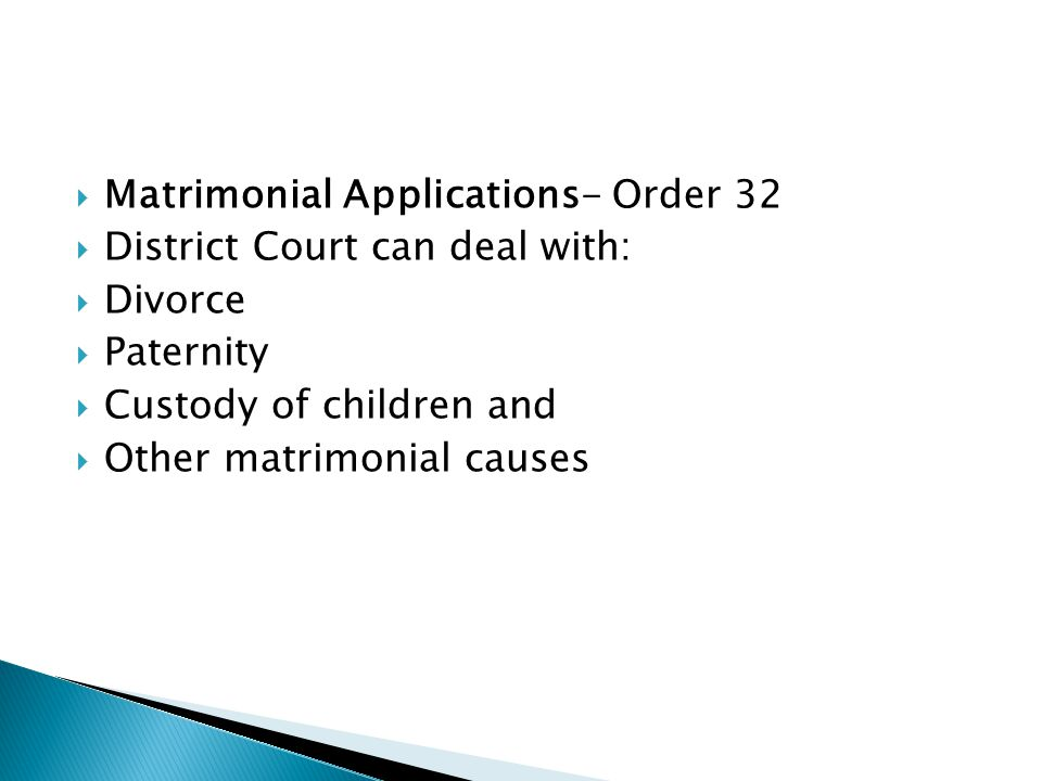 Matrimonial Applications- Order 32