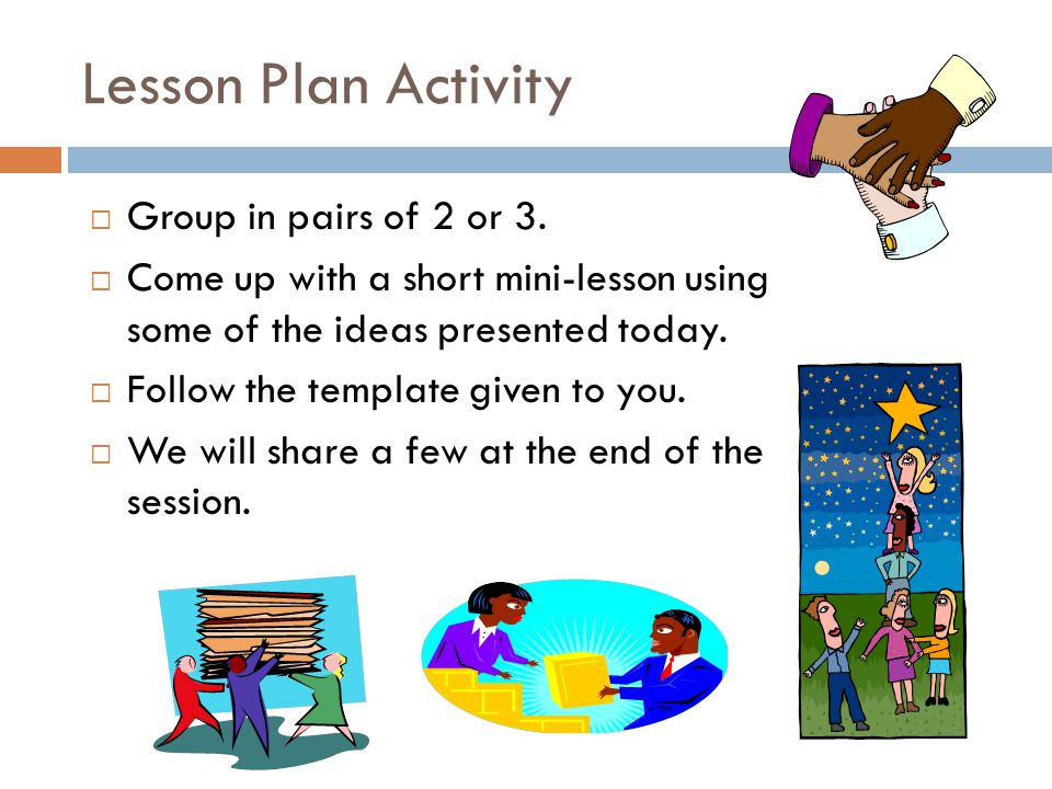 Lesson Plan Activity Group in pairs of 2 or 3.