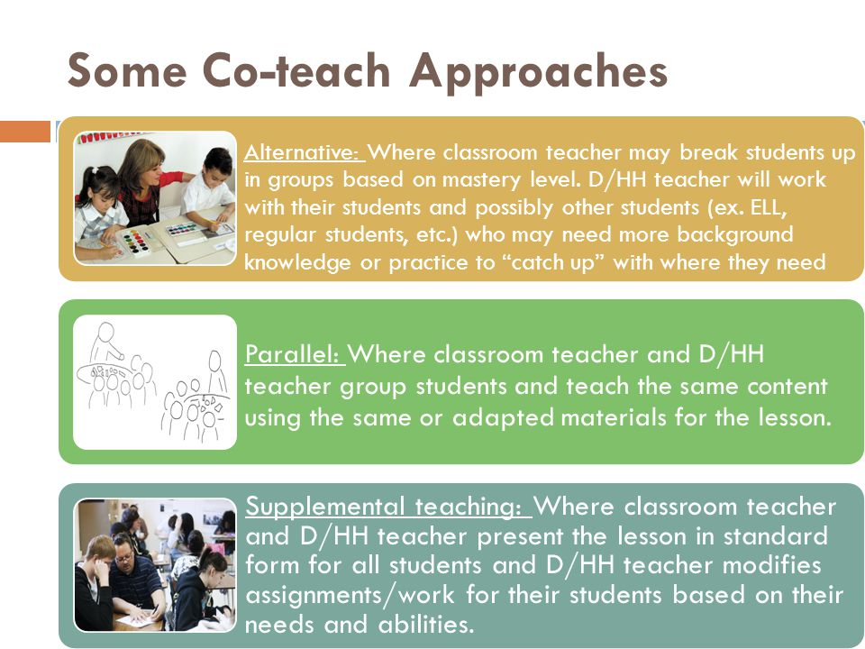 Some Co-teach Approaches
