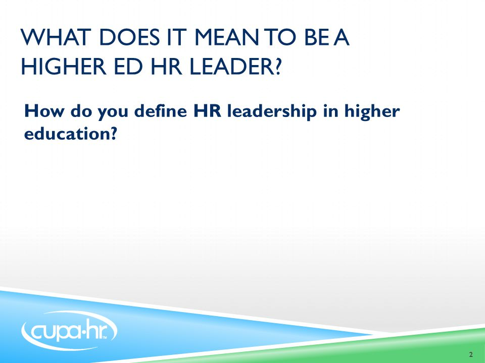 What does it mean to be a higher ed HR leader