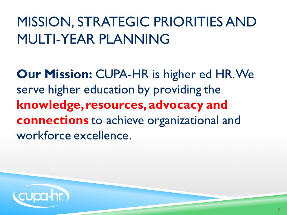 Mission, Strategic priorities and multi-year planning