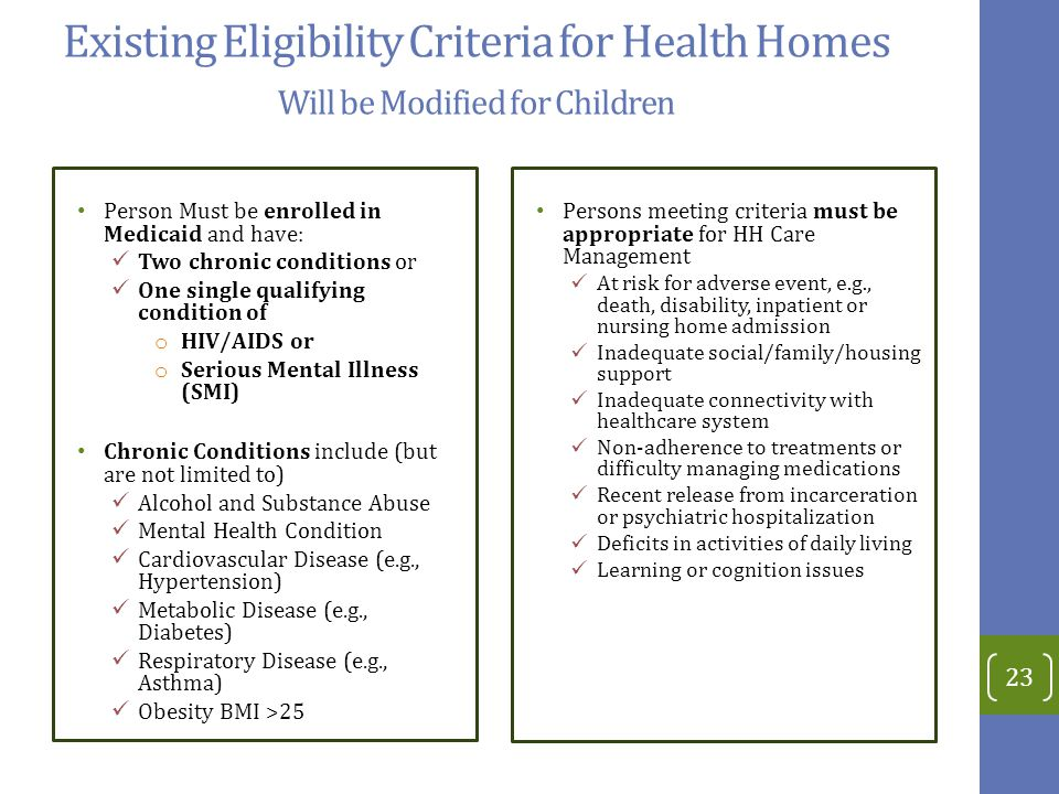Existing Eligibility Criteria for Health Homes Will be Modified for Children