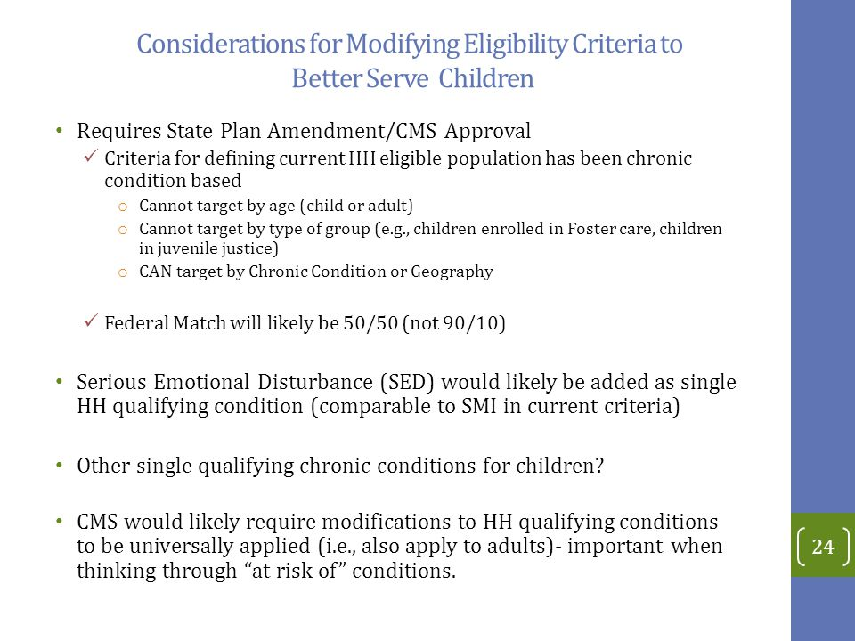 Considerations for Modifying Eligibility Criteria to Better Serve Children