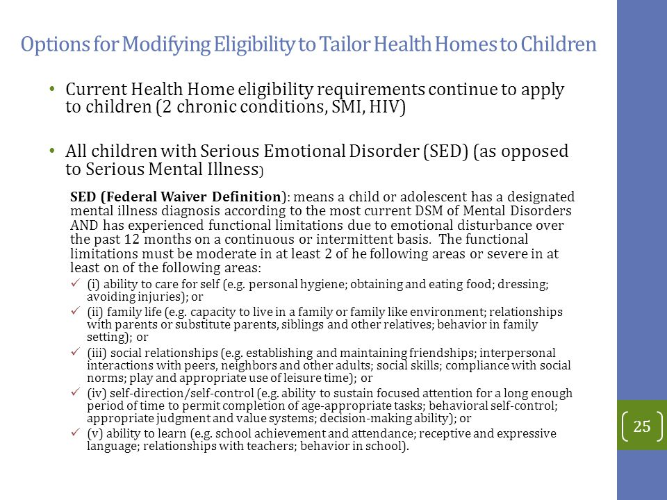 Options for Modifying Eligibility to Tailor Health Homes to Children
