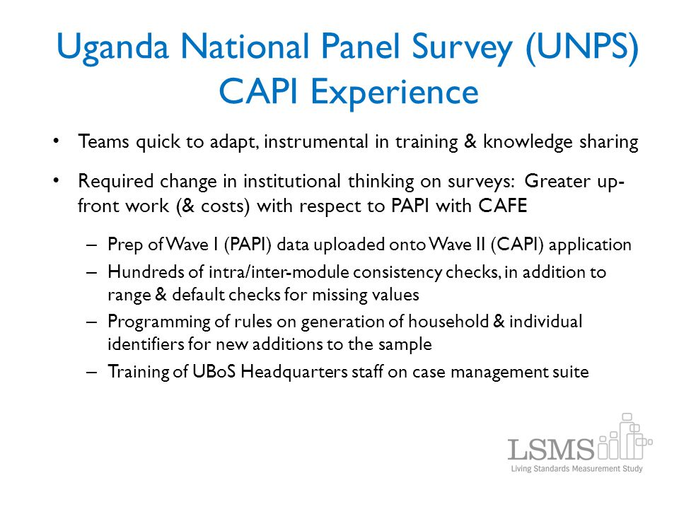 Uganda National Panel Survey (UNPS) CAPI Experience