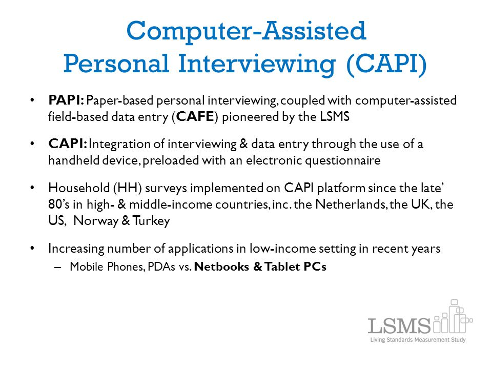 Computer-Assisted Personal Interviewing (CAPI)