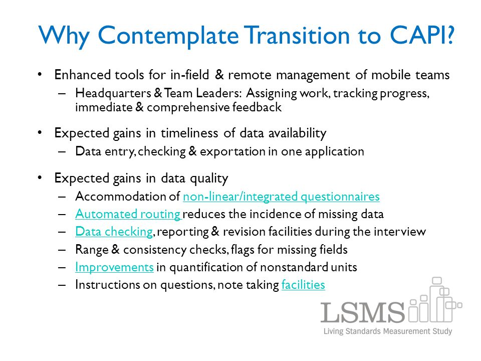 Why Contemplate Transition to CAPI