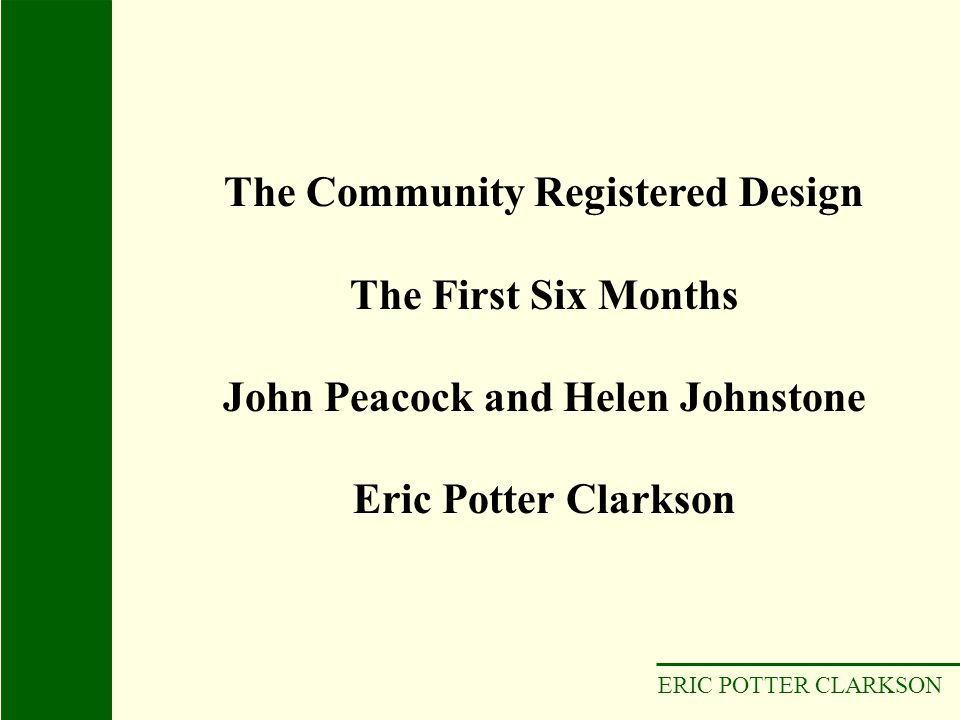The Community Registered Design John Peacock and Helen Johnstone