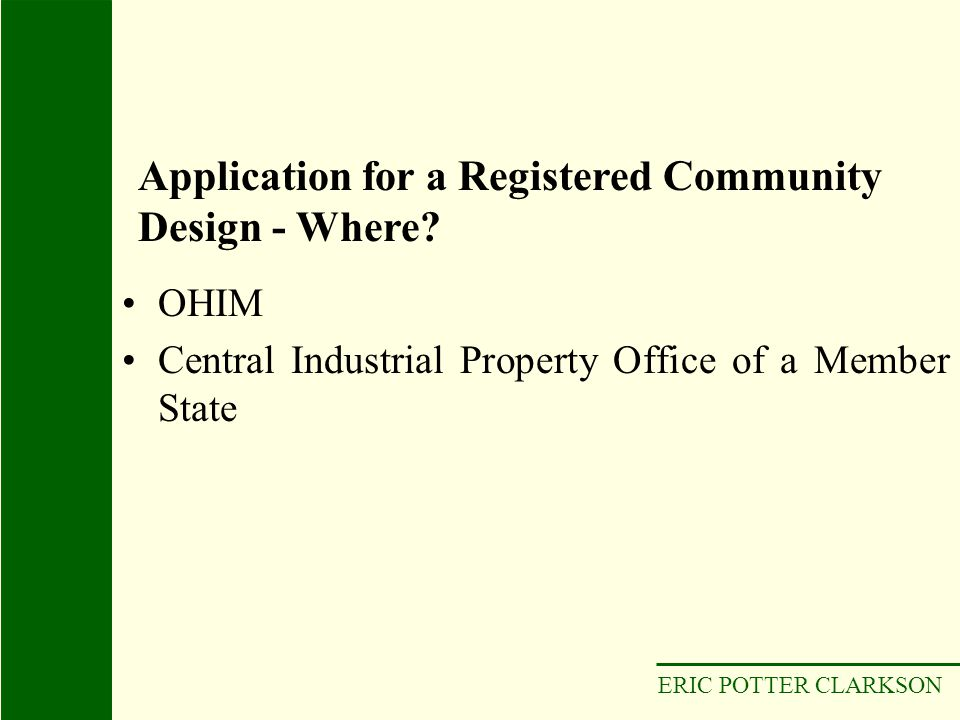 Application for a Registered Community Design - Where