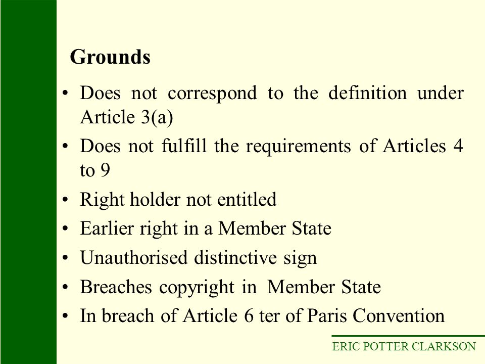 Grounds Does not correspond to the definition under Article 3(a)