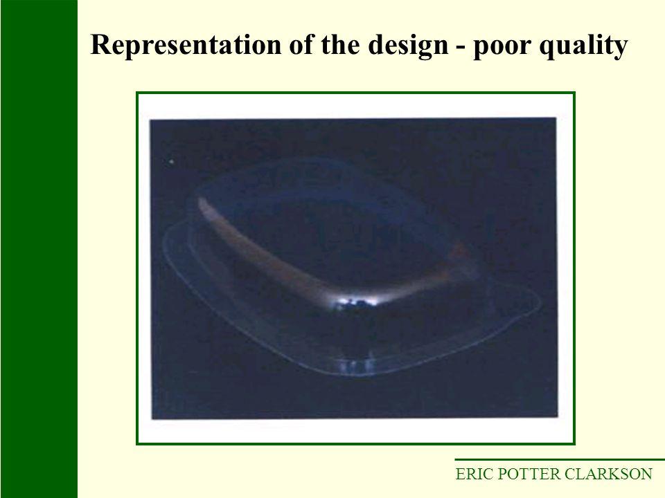Representation of the design - poor quality