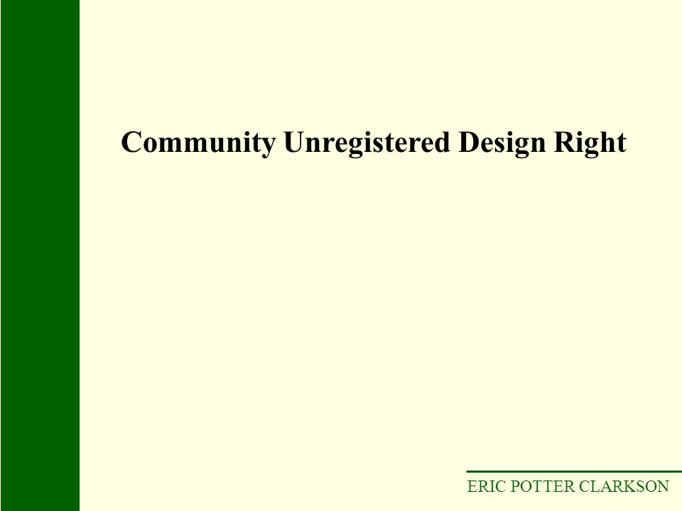 Community Unregistered Design Right