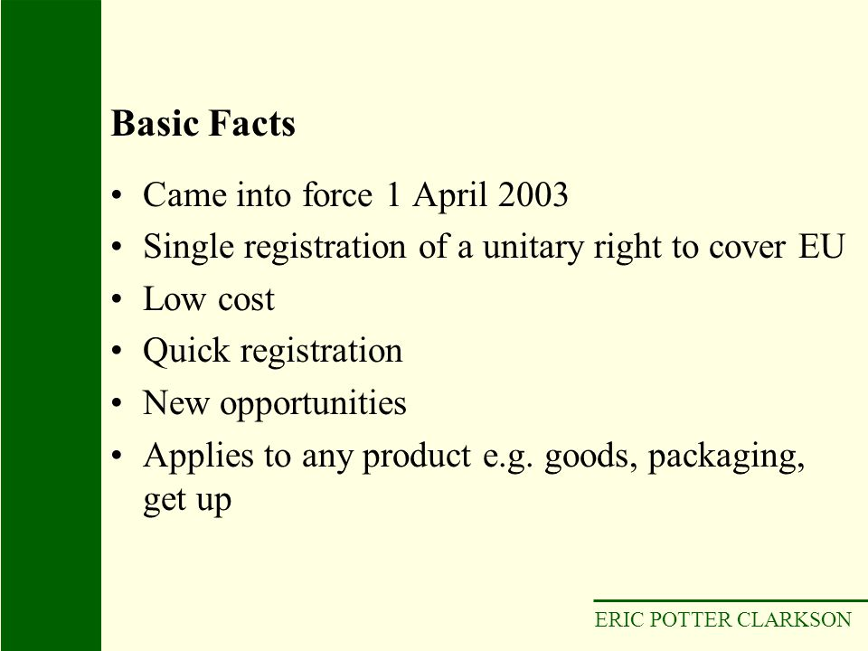 Basic Facts Came into force 1 April 2003