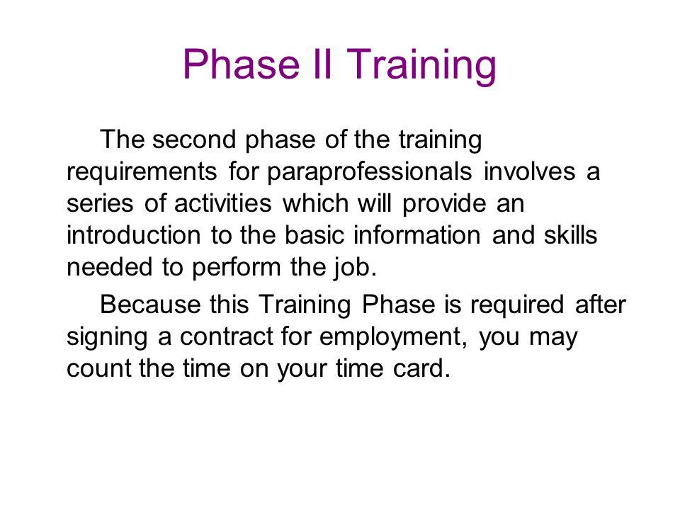 Phase II Training