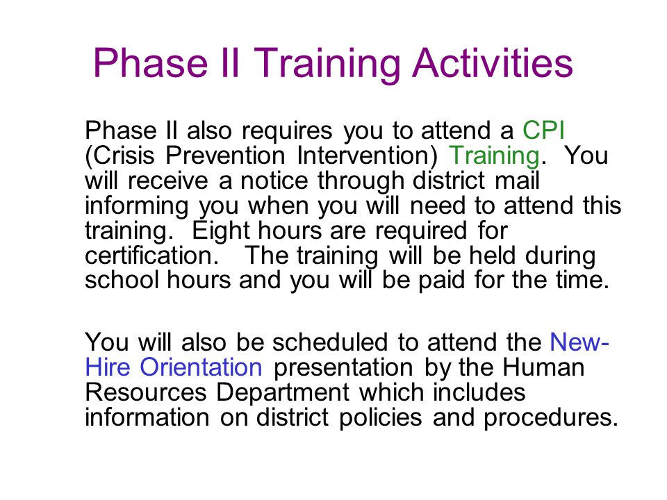Phase II Training Activities