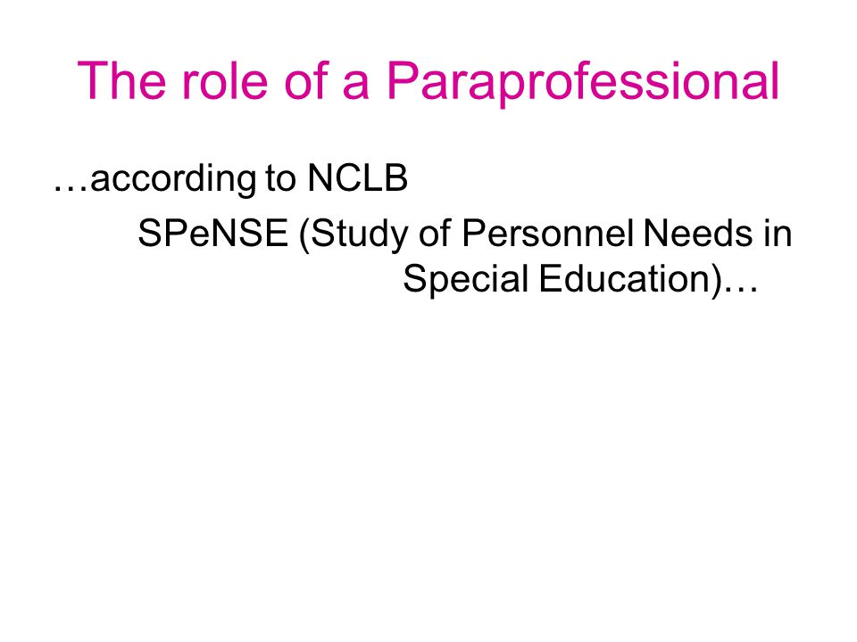 The role of a Paraprofessional