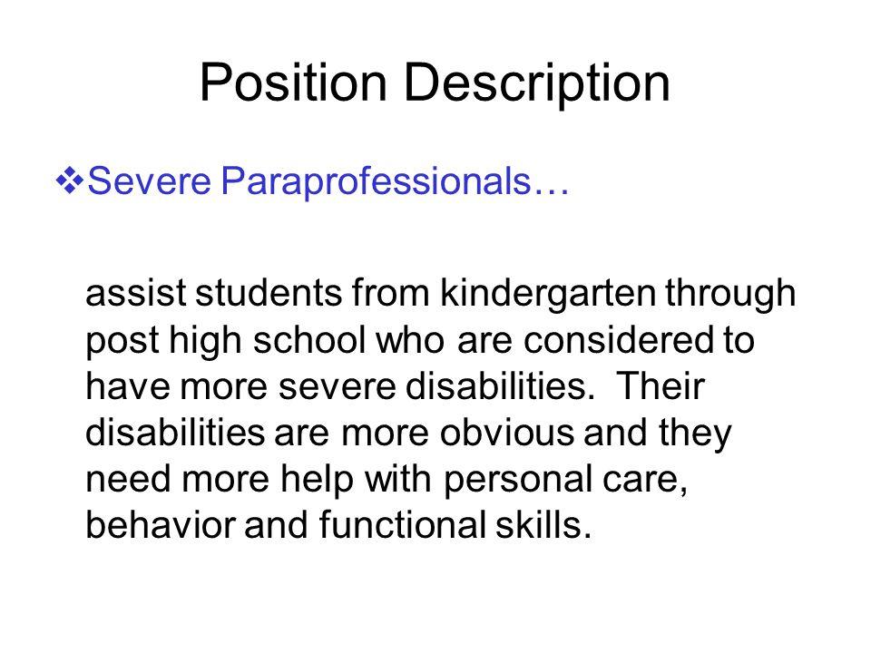 Position Description Severe Paraprofessionals…