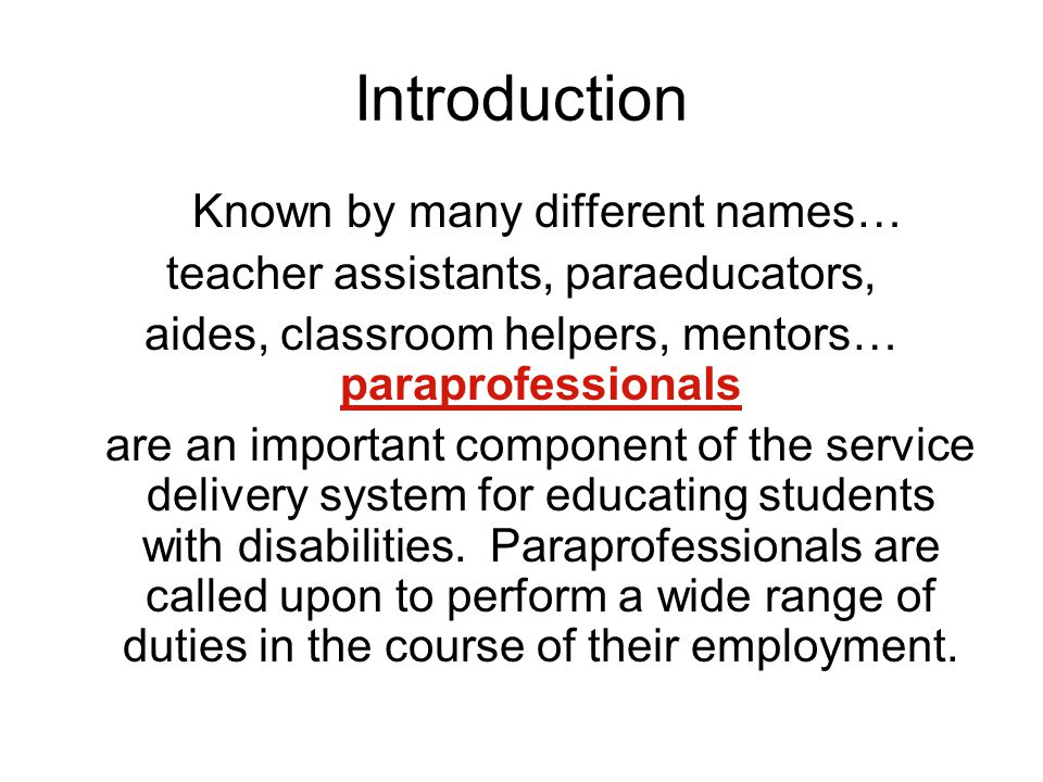 Introduction Known by many different names…
