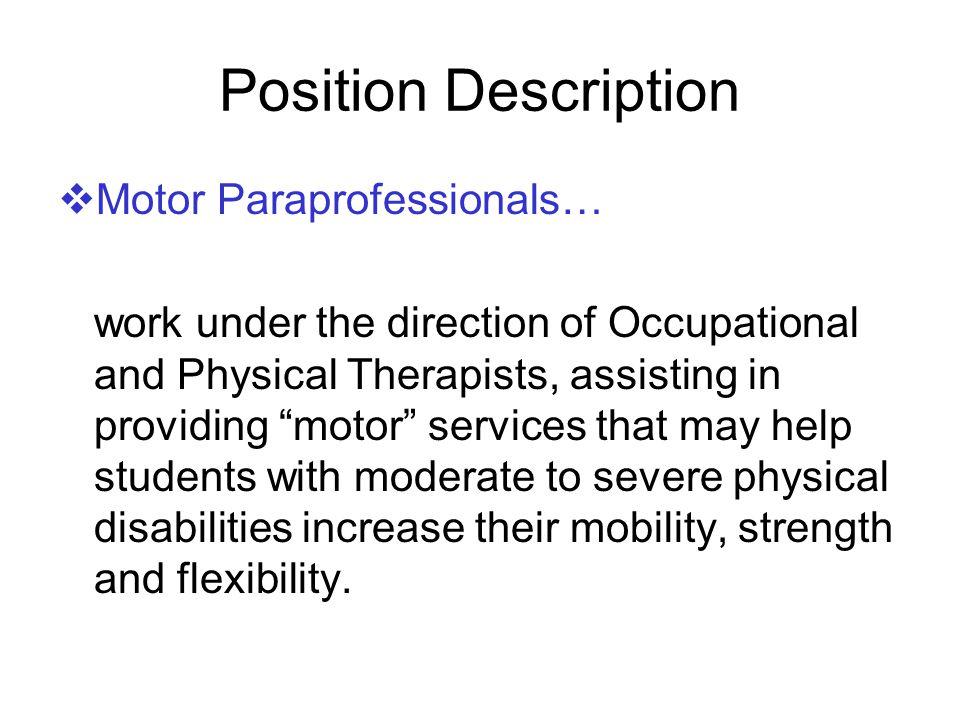 Position Description Motor Paraprofessionals…