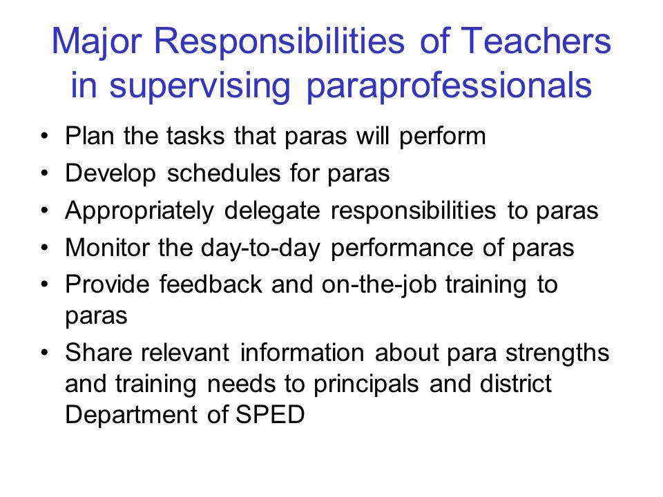 Major Responsibilities of Teachers in supervising paraprofessionals