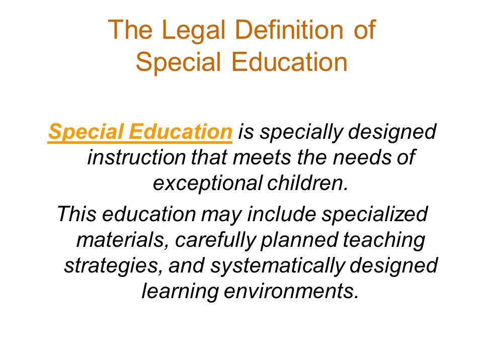 The Legal Definition of Special Education