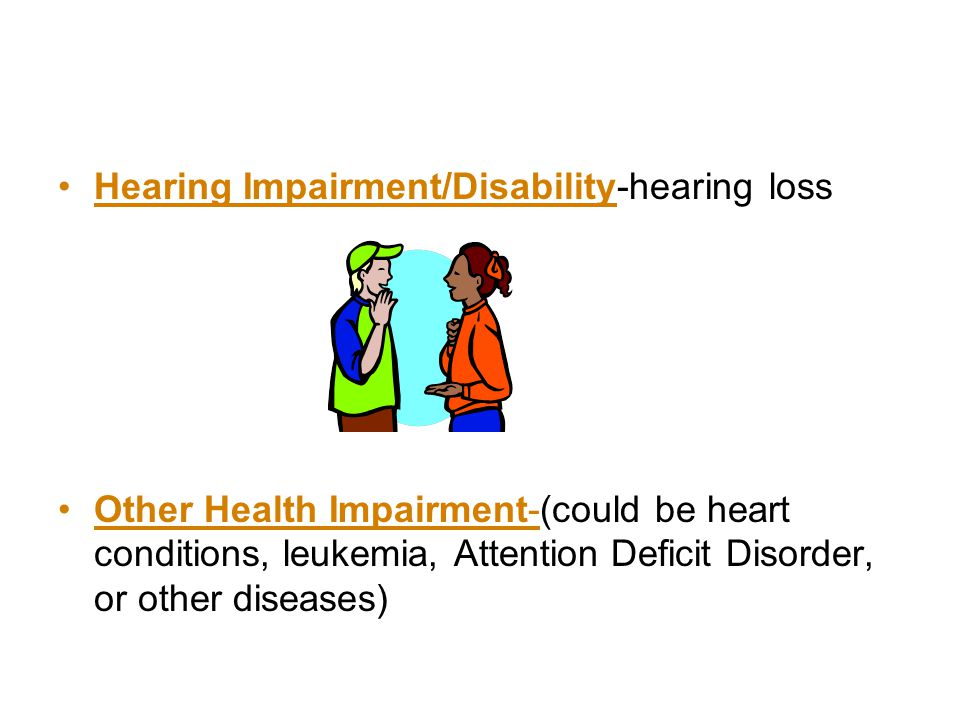 Hearing Impairment/Disability-hearing loss