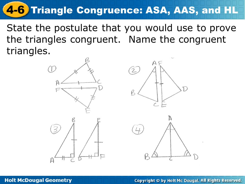 State the postulate that you would use to prove the triangles congruent.